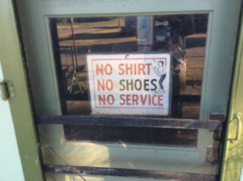 No Shirt, No Shoes, No Service